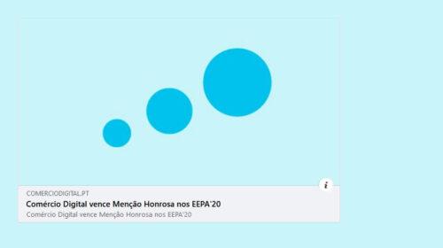 Comércio Digital vence Menção Honrosa nos EEPA'20