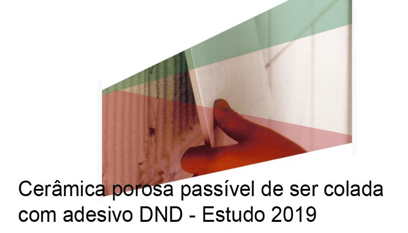 APFAC – Cerâmica porosa passível de ser colada com adesivo DND – Estudo 2019
