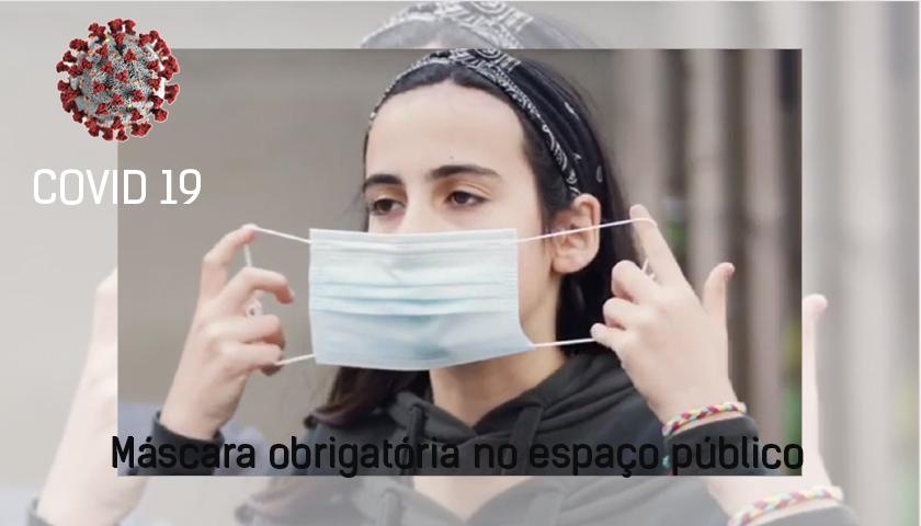 Máscara obrigatória no espaço público