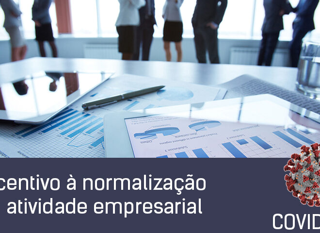 Incentivo à normalização da atividade empresarial e apoio simplificado para microempresas
