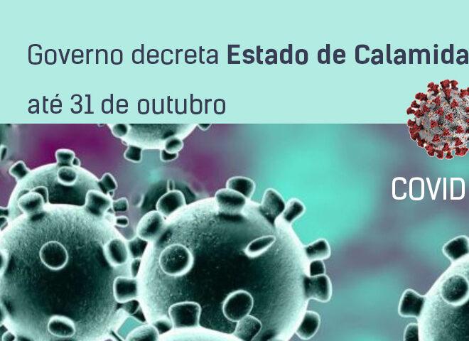 Governo decreta Estado de Calamidade até 31 de outubro