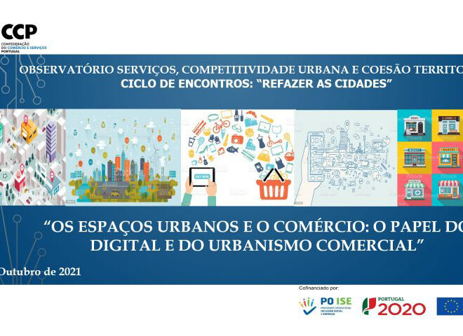 """Serviços, competitividade urbana e coesão territorial: """"Refazer as cidades"""""""