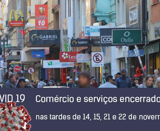 Comércio e serviços encerrados nas tardes de 14, 15, 21 e 22 de novembro