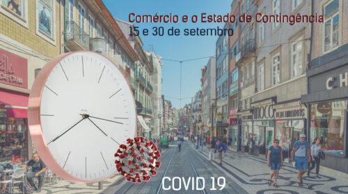 O Comércio e o Estado de Contingência entre 15 e 30 de setembro