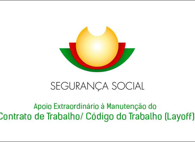 Requerimento da Segurança Social para as empresas – Manutenção do Contrato de Trabalho/ Código do Trabalho (Layoff)