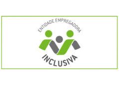 Entidade Empregadora Inclusiva 2021 – Abertura de candidaturas