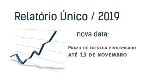 RELATÓRIO ÚNICO 2019 – Prazo de entrega prolongado até 13 de novembro