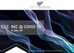 Síntese INE@COVID-19 (28 junho 2021)
